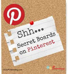 How to Activate and Use Secret Boards on Pinterest a Pinterest Friday Quick Tip | Oh So Pinteresting