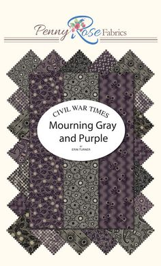 Mourning Gray and Purple by Erin Turner for Penny Rose Fabrics