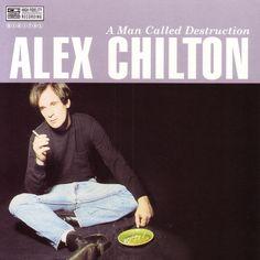 Alex Chilton - a man called destruction - 1995