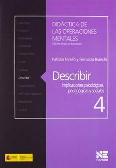 Describir : Implicaciones psicológicas, pedagógicas y sociales. Patrizia Farello. Narcea, 2012