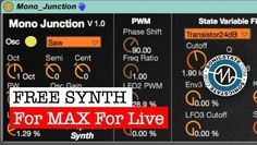 Free Max For Live Synth From Us - Mono Junction from sonicstate
