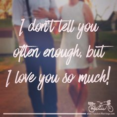 I just sent this one to my sweetie. You should too! #TandemMarriage  #loveofmylife