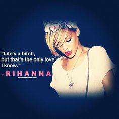 1000+ Rihanna Quotes on Pinterest | Quotes, Drake Quotes and Rihanna Lyrics