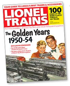 Lionel Trains: The Golden Years, 1950-54.