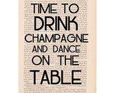 dictionary art print DRINK CHAMPAGNE and DANCE on the table - party decoration wedding decor - quote book page print