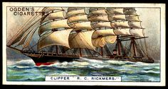 """Ogden's Cigarettes """"Records of the World"""" (series of 25 issued in 1908) #3 Clipper R.C.Rickmers ~ at the time the largest sailing ship afloat, 441ft long, beam 53ft"""