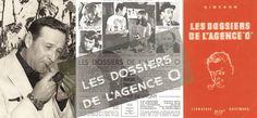 SIMENON SIMENON: DALLA SCALA DI FERRO ALL'AGENCE 0 Le pubblicazioni recenti, attuali e prossime di Georges Simenon previste in Italia nei prossimi mesi: I dossier dell'Agenzia 0