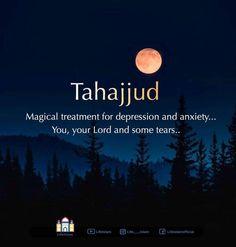 Tahajjud Prayer, All About Islam, Depression Treatment, Allah, Conversation, Anxiety, Prayers, Lord, Good Things