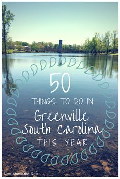 50 Things to Do in Greenville, South Carolina This Year | Travel | #yeahTHATgreenville