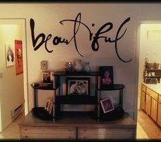 "Love this wall, glitter paint and ""beautiful"" decal!"