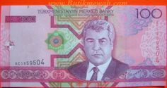 2005 Turkmenistan 100 Manat banknote