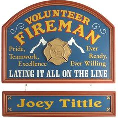 Personalized Volunteer Fireman Custom Wood Sign