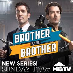 NEW Series Sunday 10/9c.  Watch show trailer>> http://www.hgtv.com/brother-vs-brother/show/index.html?soc=pinterest