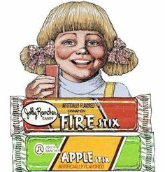 Jolly Rancher Stix - Loved Them!!!  My fav of all favorites.....Watermelon, then Apple, followed by Fire!!!