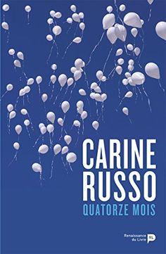 Quatorze mois de Carine Russo https://www.amazon.fr/dp/2507053461/ref=cm_sw_r_pi_dp_x_His4xb3VMFMR2