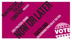 """""""Now or Later"""" @ Calderwood Pavilion - Wimberly Theatre (Boston, MA)"""