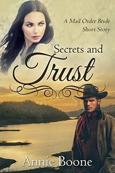 Mail Order Bride: Secrets and Trust: A Sweet and Clean We... https://www.amazon.com/dp/B011LLKTYS/ref=cm_sw_r_pi_dp_.HQlxbZGKW5NB