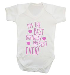 New to FloxCreative on Etsy: I'm the best birthday present ever! baby vest grow cute gift present mum dad daddy mummy mother hipster instagram tumblr accessory 166 (7.95 GBP)