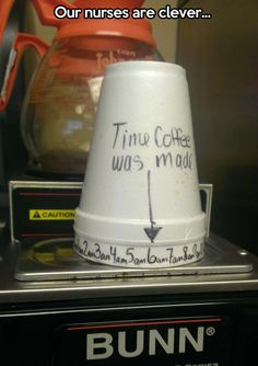 Two styrofoam cups, one with the arrow, one with the time.  Always know how old the coffee is.