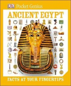 Ancient Egypt: Facts at Your Fingertips (Pocket Genius)