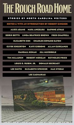 The Rough Road Home: Stories by North Carolina Writers