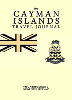 The Cayman Islands Travel Journal