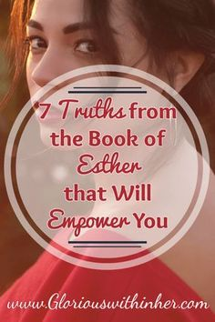 7 truths from the book of Esther that will empower and encourage you in your faith walk! Bible Study Tools, Scripture Study, Book Of Esther, Esther Bible Study, Christian Faith, Christian Living, Christian Women, Christian Quotes, Faith Walk