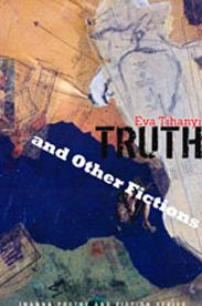"""Read """"Truth and Other Fictions"""" by Eva Tihanyi available from Rakuten Kobo. In the thirteen stories that comprise Truth and Other Fictions, by Eva Tihanyi, women take centre stage as they experien. Andrew Mccarthy, Dave Eggers, Fluency Practice, Brief Encounter, Long Way Home, Billie Holiday, This Is A Book, Weather Report, Michael J"""