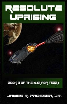 Resolute Uprising - I still like the series although the previous book was a wee bit better