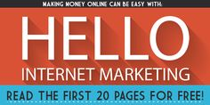 Get The First 20 Pages of the Hello Internet Marketing Book! This is my latest book about making money online, and if you are a newbie and want to learn how to do it, this book is for you. Get the first 20 Pages for free from here: http://epicstephen.com/itsfree