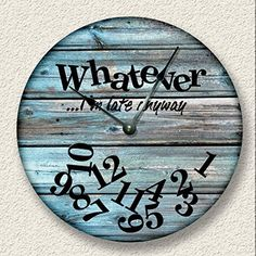 wall clock design 729794314599426366 - WHATEVER I'm late anyway wall clock – distressed teal boards pattern – rustic cabin beach wall home decor Source by callie_holloway Beach Wall Decor, Diy Wall Decor, Diy Home Decor, Rustic Wall Clocks, Wood Clocks, Antique Clocks, Diy Wall Clocks, Kitchen Wall Clocks, Homemade Wall Clocks