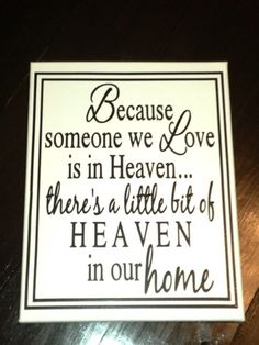 Because Someone We Love Quote on Canvas by RachelsVinylCrafts, $15.00