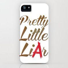 Pretty Little LiArs phone case! Adorbs!!