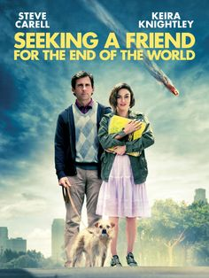 seeking a friend for the end of the world - a surprisingly  funny and beautiful film.