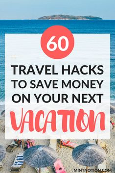 Travel Hacks: 60 Ways To Save Money On Your Next Vacation. Click through to find out how to book your next trip for cheap. #Tim'sTopTravelTips
