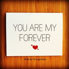 """Anniversary card """" You are my forever """" Greeting card. I love you card. Valentine's Day Card.. $4.00, via Etsy."""