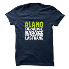 (Tshirt Awesome Sell) ALAMO  Discount Today   Tshirt For Guys Lady Hodie  SHARE and Tag Your Friend