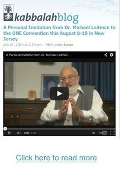 Join the Biggest Spiritual Event in North America. The ONE Convention will take place in New Jersey, on August 8-10, 2014. Registration & More Info Here » http://www.kabbalah.info/convention | #FREE Kabbalah Course >>  http://edu.kabbalah.info/lp/free?utm_source=pinterest&utm_medium=banner&utm_campaign=ec-general  | #ONEConvention #Laitman #Congress #Kabbalah