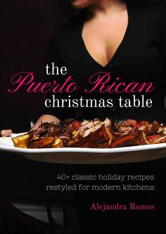 My ebook: The Puerto Rican Christmas Table featuring 40+ easy and festive holiday recipes like coquito, guineitos en escabeche, pernil, tostones, arroz con gandules, tembleque, and more! | Always Order Dessert #PRChristmasTable