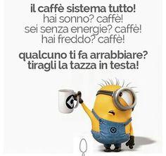 Il caffè. ..