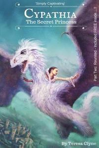 Cypathia: The Secret Princess (häftad)