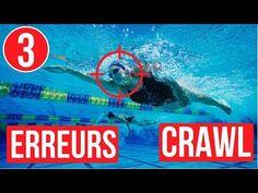 3 ERREURS qui t'empêchent de BIEN NAGER le crawl - YouTube