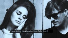 Lana Del Rey - Dark Paradise (Parov Stelar Official Remix) http://www.youtube.com/watch?v=6FJ7F6trvBc