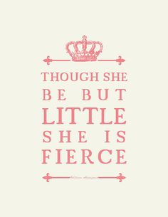 Shakespeare Quote :Girl's Room Nursery Art // Unique by Petit Ink, $16.00 lots of cute nursery art all under 20 dollars!