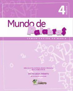 Comunicacion 4 primaria  Mundo de Palabras - Comunicacion 4 primaria Ediciones Corefo