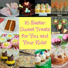 16 Easter Sweet Treats Parents and Kids #Easter