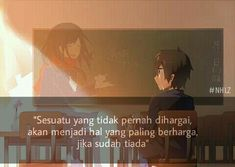 Ideas quotes indonesia anime for 2019 Smile Quotes, Sad Quotes, Best Quotes, Anime Qoutes, Anime Meme, Cinta Quotes, Bible Verses About Love, Quotes Galau, Feelings Words