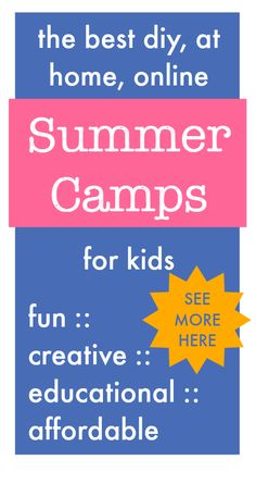 DIY, at home, and online Summer Camps for kids : ideas for art camps, math, science, creative and summer service projects. Ideas for all ages.