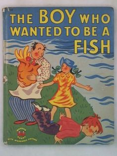 The Boy Who Wanted to Be A Fish by Le Grand | eBay