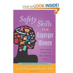 Life with Asperger Syndrome can be a challenge at the best of times, and trials and tribulations that neurotypicals take in their stride can leave Aspies perplexed and unsure of how to solve problems and keep themselves safe, both physically and emotionally. Liane Holliday Willey explores the daily pitfalls that females with AS may face, and suggests practical and helpful ways of overcoming them.